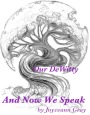 "Award winning ""Our DeWitty and Now We Speak"""